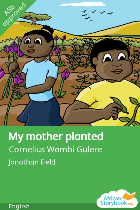 My mother planted