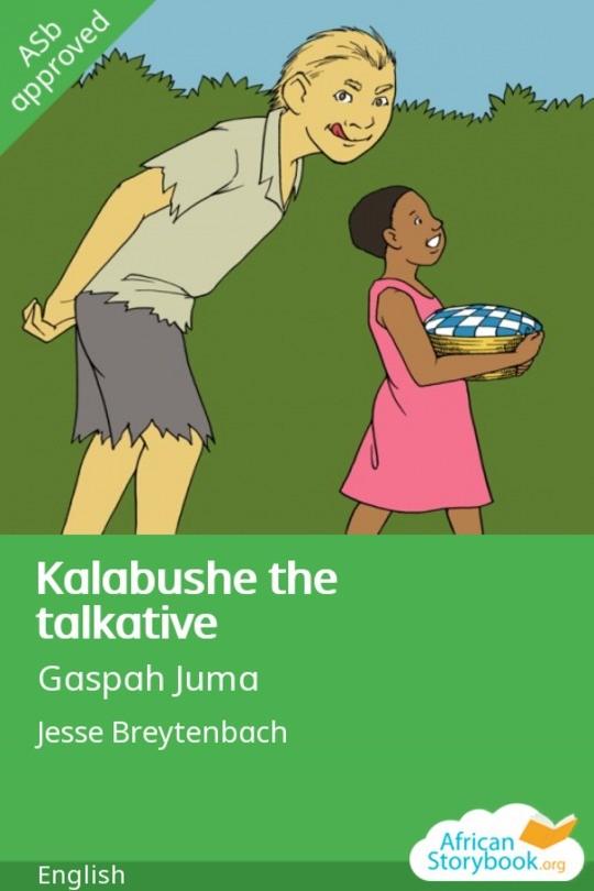 Kalabushe the talkative