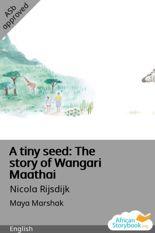 A tiny seed: The story of Wangari Maathai