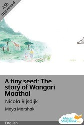 A tiny seed: The story of Wangari Maathai