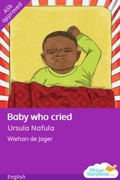 Baby who cried