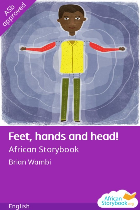 Feet, hands and head!