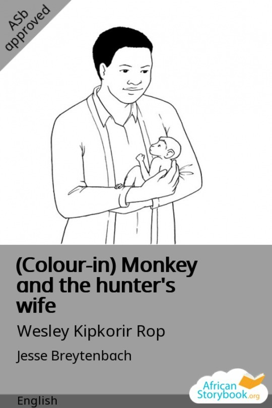 (Colour-in) Monkey and the hunter's wife