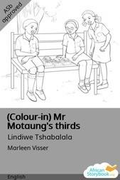 (Colour-in) Mr Motaung's thirds