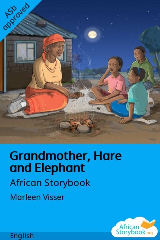 Grandmother, Hare and Elephant