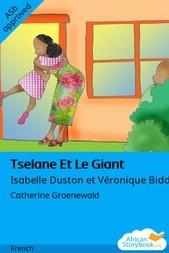 Tselane Et Le Giant