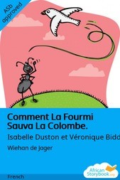 Comment La Fourmi Sauva La Colombe.