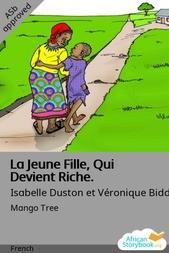 La Jeune Fille, Qui Devient Riche.