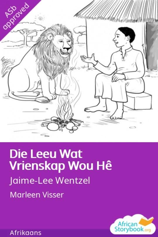 Die Leeu Wat Vrienskap Wou Hê