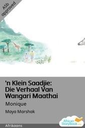 'n Klein Saadjie: Die Verhaal Van Wangari Maathai
