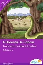 A Floresta De Cobras