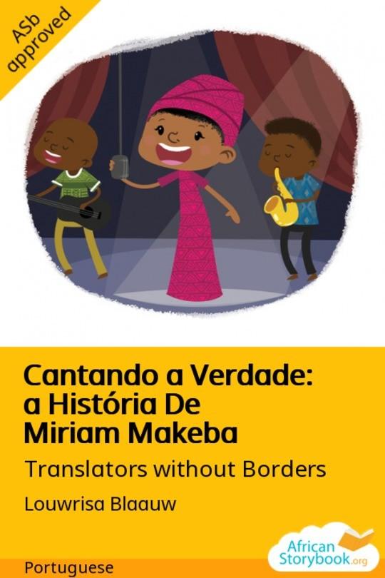 Cantando a Verdade: a História De Miriam Makeba