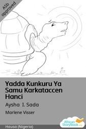 Yadda Kunkuru Ya Samu Karkataccen Hanci