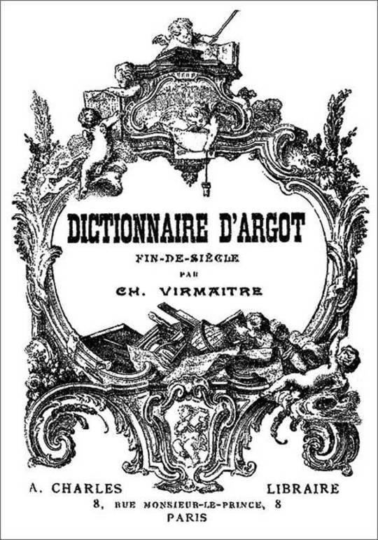Dictionnaire d'argot fin-de-siècle