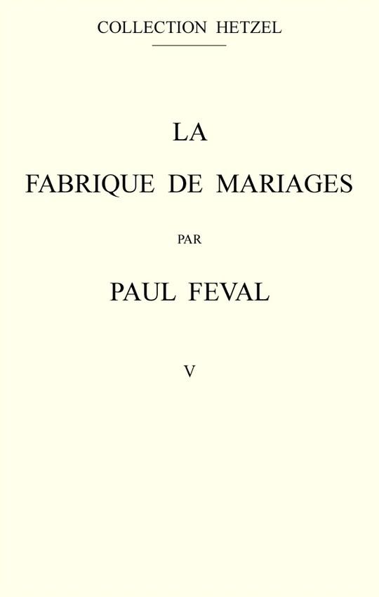 La fabrique de mariages - volume 5