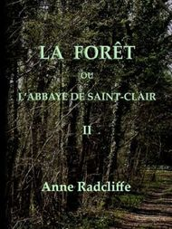 La forêt, ou l'abbaye de Saint-Clair (tome 2/3) traduit de l'anglais sur la seconde édition