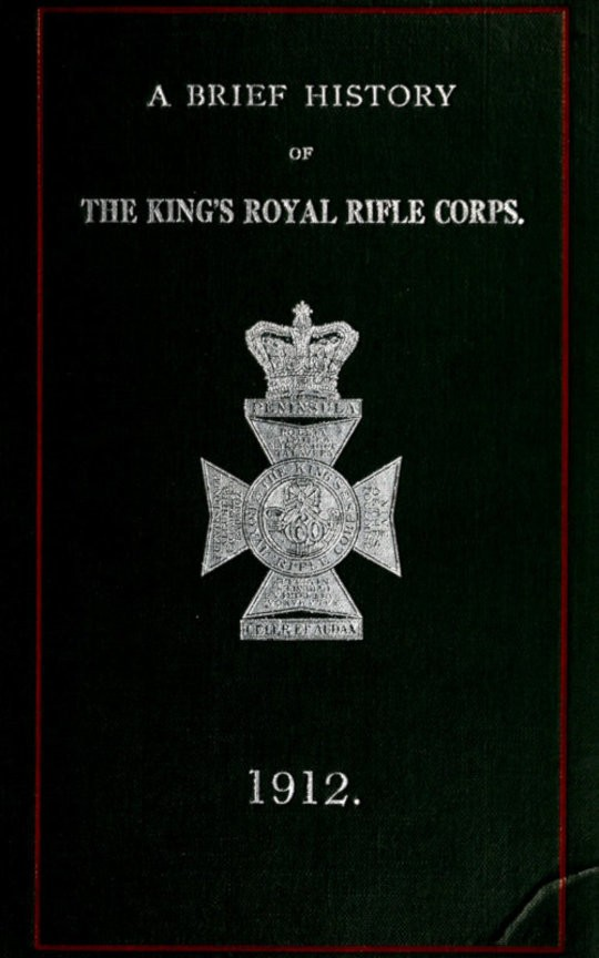 A Brief History of the King's Royal Rifle Corps