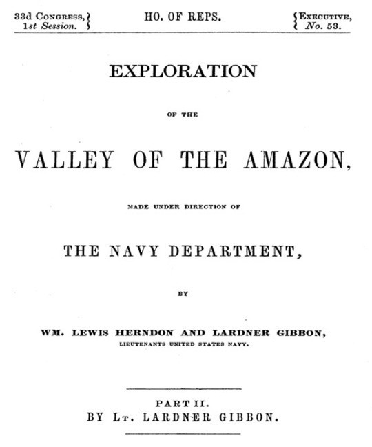 Exploration of the Valley of the Amazon, Part II (of 2)