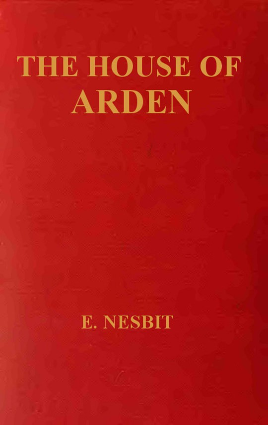 The House Of Arden A Story for Children