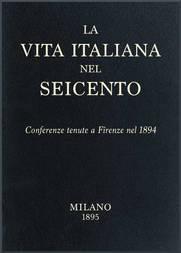 La vita Italiana nel Seicento