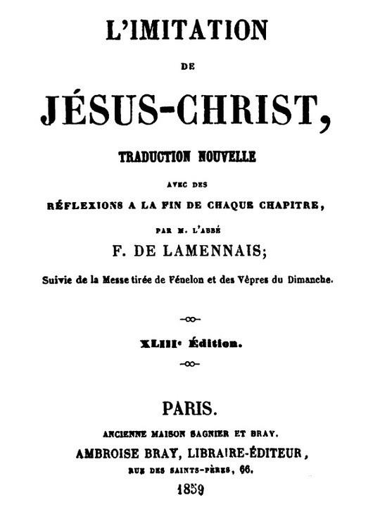 L'imitation de Jésus-Christ Traduction nouvelle avec des réflexions à la fin de chaque chapitre