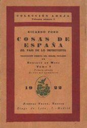 Cosas de España; tomo 1 (El país de lo imprevisto)