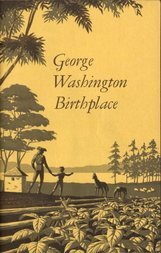 George Washington Birthplace National Monument, Virginia National Park Service Historical Handbook Series No. 26