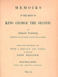 Memoirs of the Reign of King George the Second, Volume 2 of 3