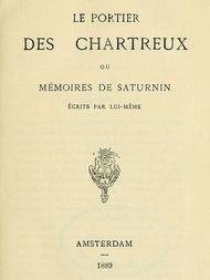 Le portier des chartreux, ou mémoires de Saturnin écrits par lui-même