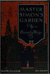 Master Simon's Garden A Story