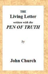 The Living Letter, written with the Pen of Truth