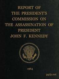 Report of the President's Commission On The Assassination of President John F. Kennedy