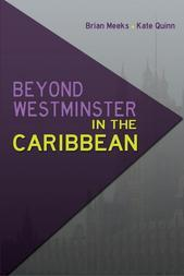 Beyond Westminster in the Caribbean