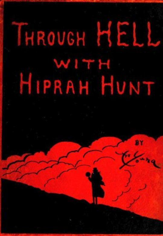 Through Hell with Hiprah Hunt