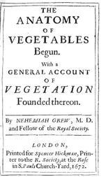 The Anatomy of Vegetables Begun With a General Account of Vegetation founded thereon