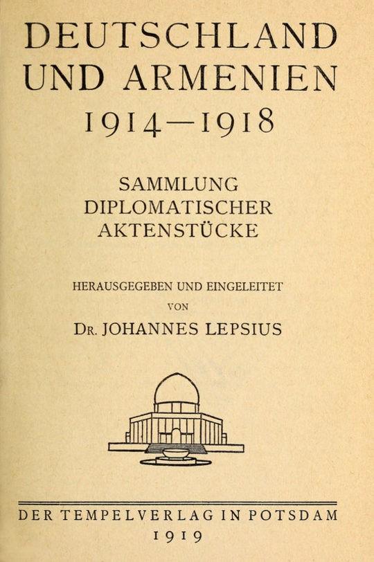 Deutschland und Armenien 1914-1918 Sammlung diplomatischer Aktenstücke