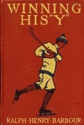"Winning His ""Y"" A Story of School Athletics"