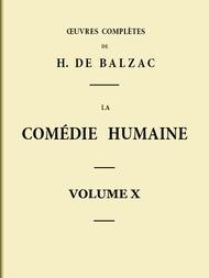 La Comédie humaine - Volume X Scènes de la vie parisienne - Tome II