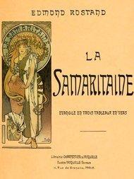 La Samaritaine Évangile en trois tableaux, en vers