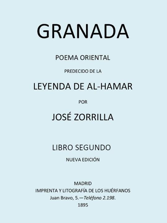 Granada, Poema Oriental, Tomo II