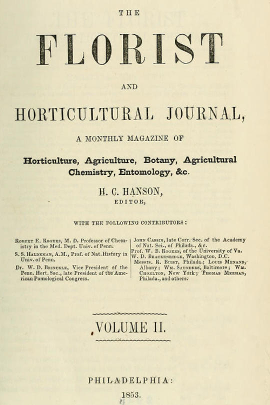 The Florist and Horticultural Journal, Vol. II. No. 7, July, 1853 A Monthly Magazine of Horticulture, Agriculture, Botany, Agricultural Chemistry, Entomology, &c.