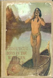 Connecticut Boys in the Western Reserve A Tale of the Moravian Massacre