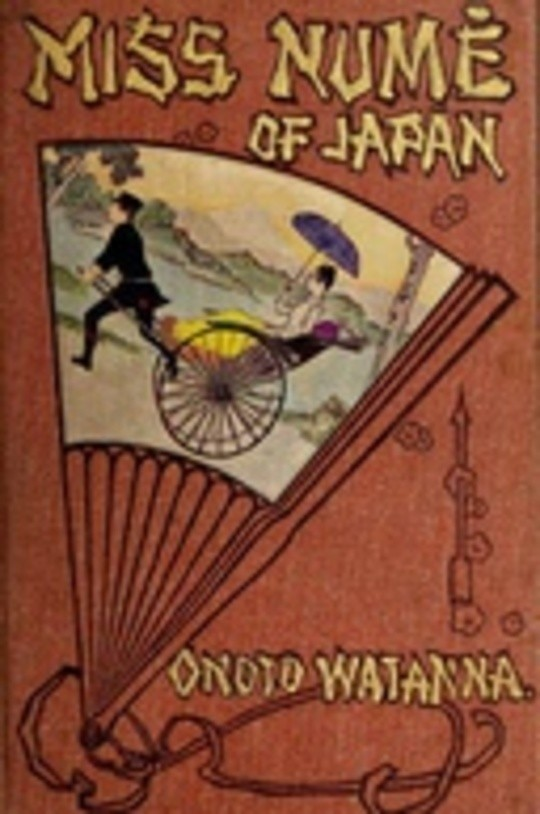 Miss Numè of Japan: A Japanese-American Romance
