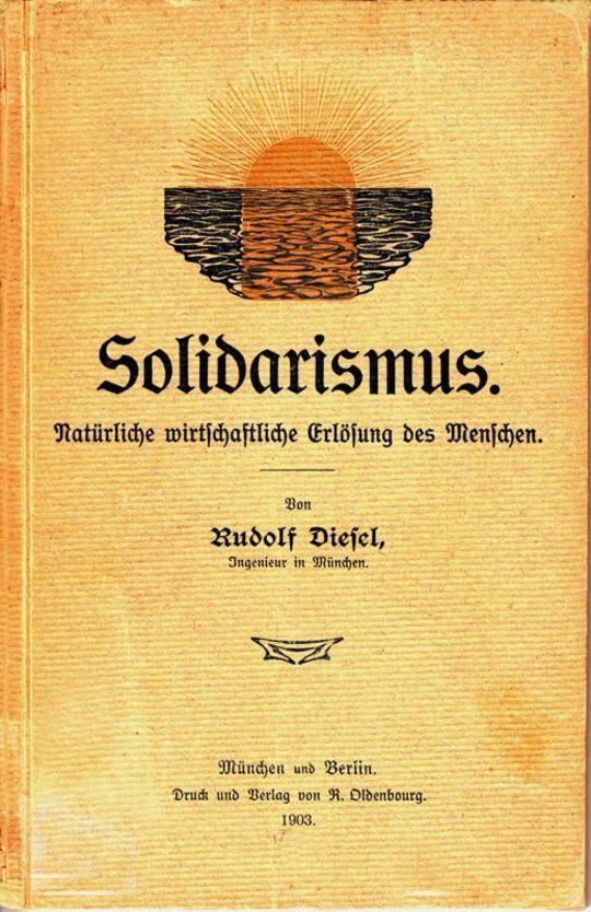 Solidarismus Natürliche wirtschaftliche Erlösung des Menschen