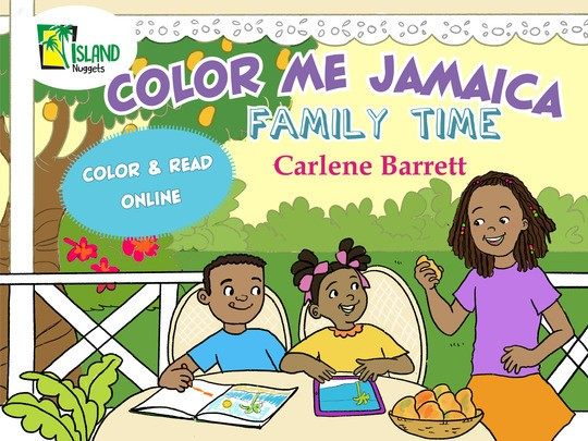 Color Me Jamaica Family Time - Interactive Coloring Book