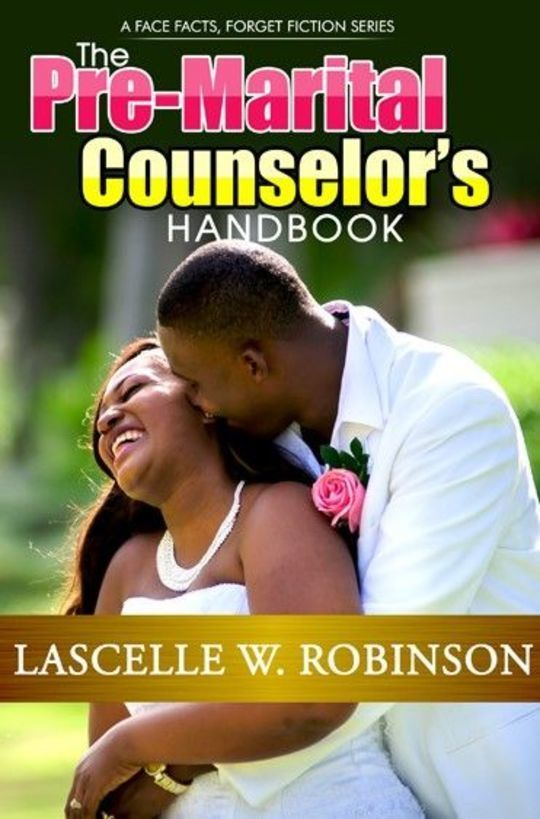 The Pre-Marital Counselor's Handbook