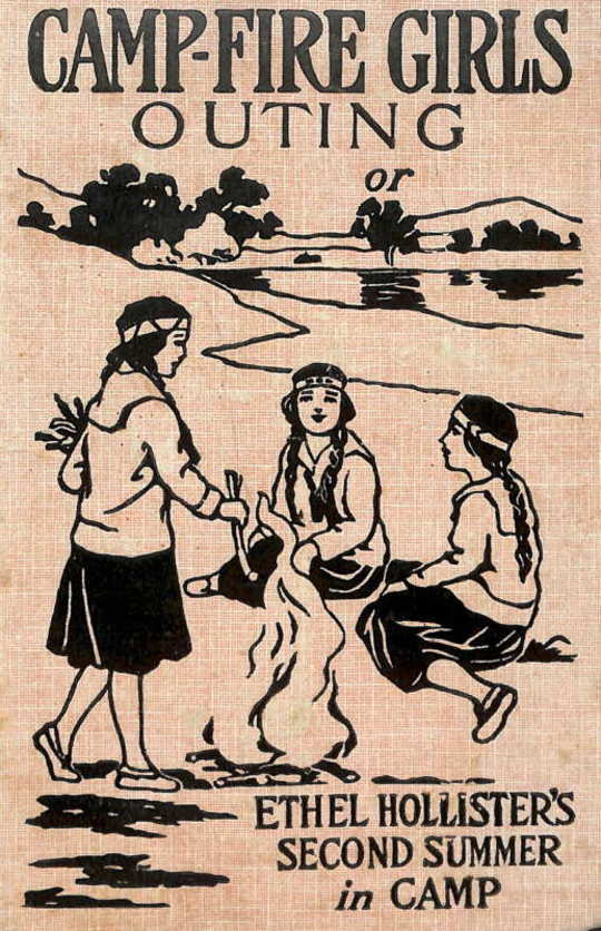 Campfire Girls' Outing Or, Ethel Hollister's Second Summer in Camp