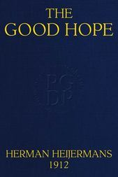 "The Good Hope (In ""The Drama: A Quarterly Review of Dramatic Literature"")"