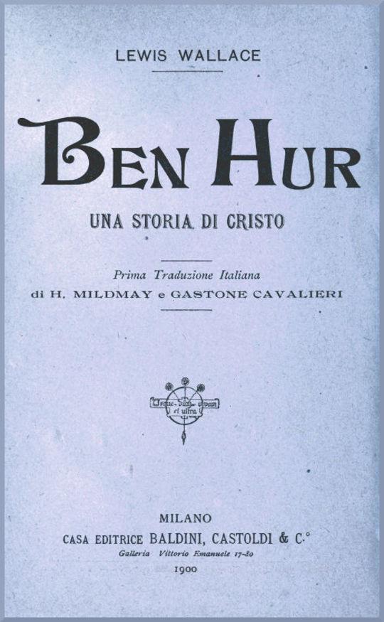 Ben Hur Una storia di Cristo