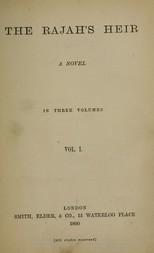 The Rajah's Heir A Novel in 3 volumes